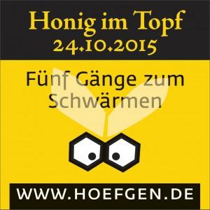 Honig im Topf - Kulinarisches Menü