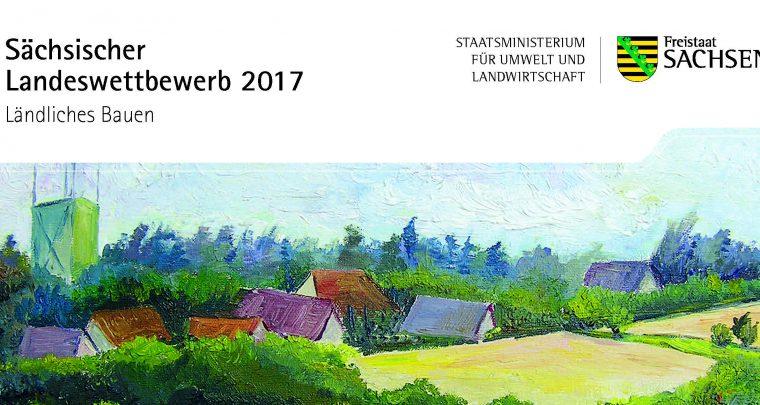 Landeswettbewerb Ländliches Bauen 2017 mit attraktiven Preisen